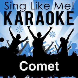 Comet (Karaoke Version)