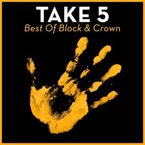 Take 5 - Best of Block & Crown