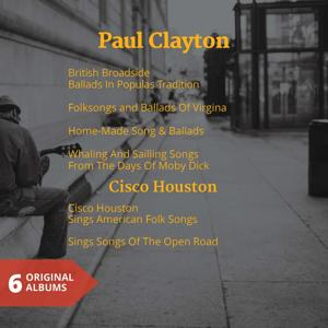 Paul Clayton & Cisco Houston (6 Original Folk Albums)