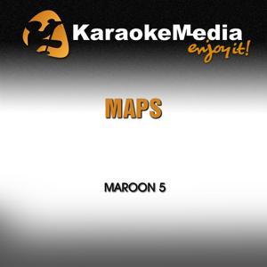 Maps (Karaoke Version) [In The Style Of Maroon 5]