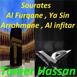 Sourates Al Furqane, Ya Sin, Arrahmane, Al Infitar (Quran)