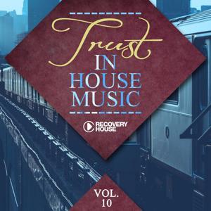 Trust in House Music, Vol. 10