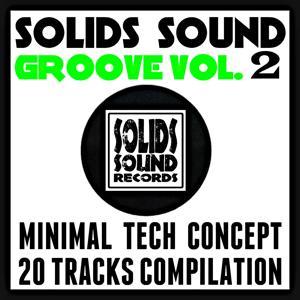 Solids Sound Groove, Vol. 2 (Minimal Tech Concept: 20 Tracks Compilation)