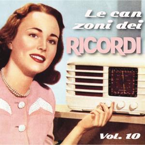 Le canzoni dei ricordi, Vol. 10 (Canzoni e cantanti anni 1940 e 1950)