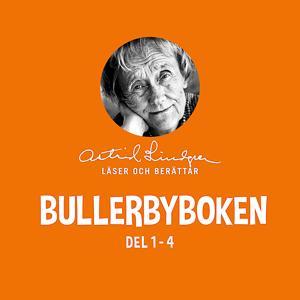 Bullerbyboken - Astrid Lindgren läser och berättar