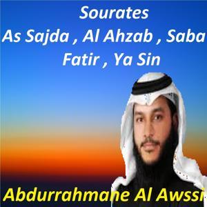 Sourates As Sajda, Al Ahzab, Saba, Fatir, Ya Sin (Quran)