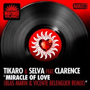 Miracle of Love (Blas Marin, Vicente Belenguer Remix)