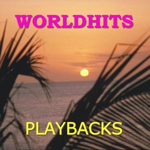 Playbacks of Worldhits