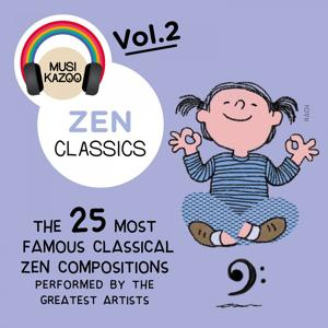 Zen Classics, Vol. 2