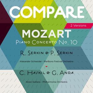 Mozart: Piano Concerto No. 10, K. 365, Rudolf Serkin vs. Clara Haskil vs. Geza Anda (Compare 2 Versions)