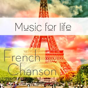Music for Life: French Chanson