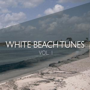 White Beach Tunes, Vol. 1 (Pure Chill out Moods)