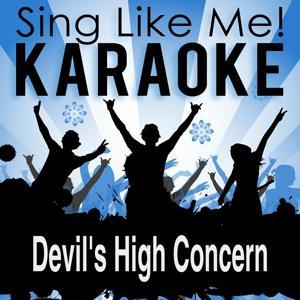 Devil's High Concern (Karaoke Version)