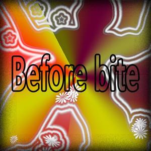 Before Bite