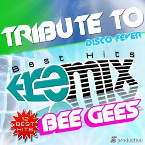 Tribute to Bee Gees Remix