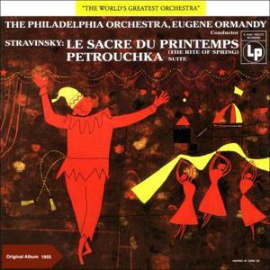 Stravinsky: The Rite of Spring & Petrushka