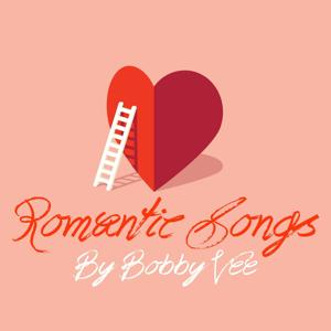 Romantic Songs by Bobby Vee