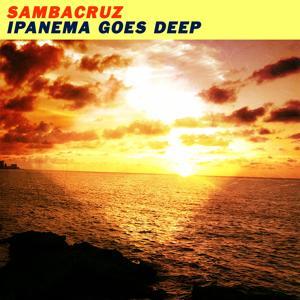Ipanema Goes Deep