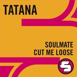 Soulmate / Cut Me Loose