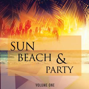 Sun Beach & Party, Vol. 1 (Finest Selection of Dance & Electronic Tracks)