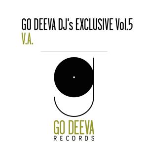 Go Deeva DJ's Exclusive, Vol. 5