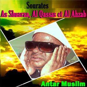 Sourates As Shuaraa, Al Qassas Et Al Ahzab (Quran)