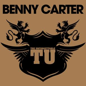 The Unforgettable Benny Carter
