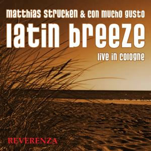 Latin Breeze - Live In Cologne