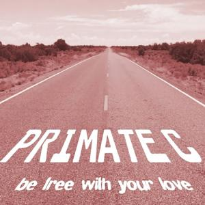Be Free with Your Love - All Mixes