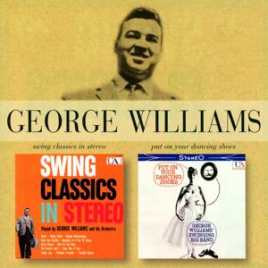 Swing Classics In Stereo/Put On Your Dancing Shoes