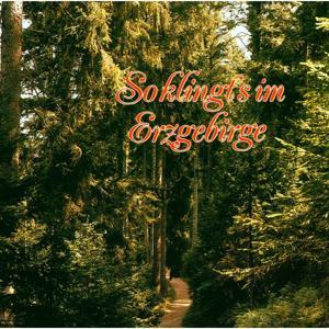 So klingt's im Erzgebirge