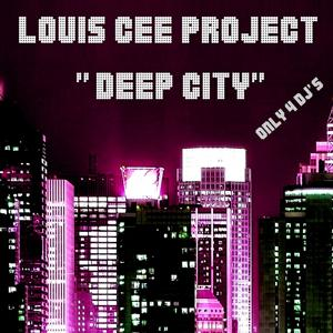 Deep City (Only for DJ's)