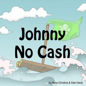 Johnny No Cash (A Music Audio Story)