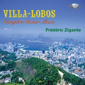 Villa-Lobos: Complete Guitar Music