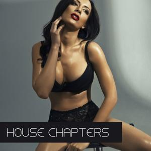 House Chapters
