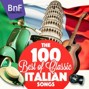 The 100 Best of Classic Italian Songs