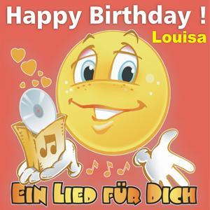Happy Birthday! Zum Geburtstag: Louisa