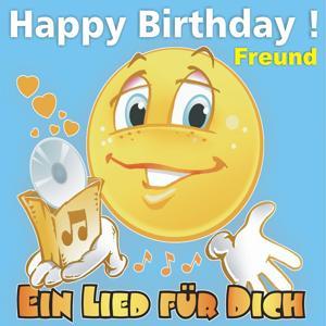 Happy Birthday! Zum Geburtstag: Freund