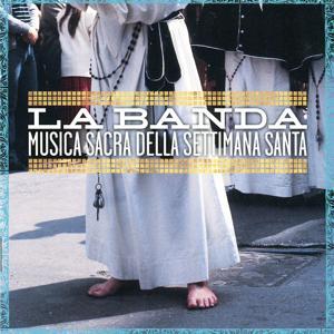 Musica Sacra Della Settimana Santa