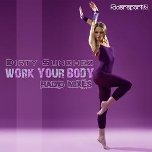 Work Your Body (Radio Mixes)