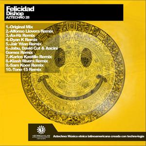 Felicidad (Remixes)