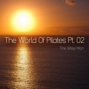 The World of Pilates, Pt. 2