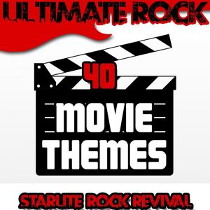 Ultimate Rock: 40 Movie Themes