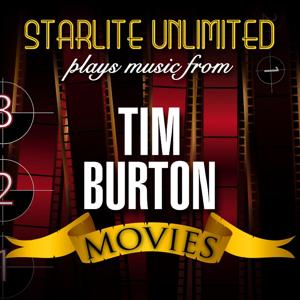 Starlite Unlimited Plays Music from Tim Burton Movies