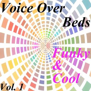 Voice Over Beds / Funky & Cool, Vol. 1