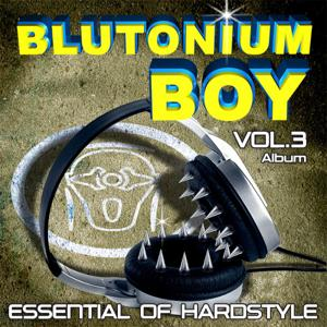 Essential of Hardstyle Vol. 3