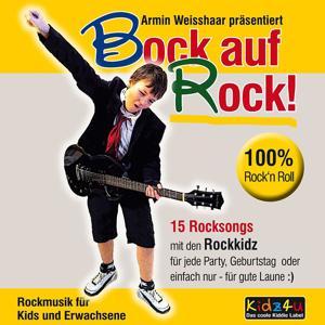 Bock auf Rock (15 Rocksongs mit den Rockkidz)