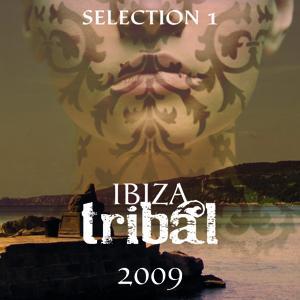 Ibiza Tribal 2009 - Selection 1