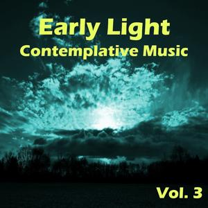 Early Light Contemplative Music, Vol. 3