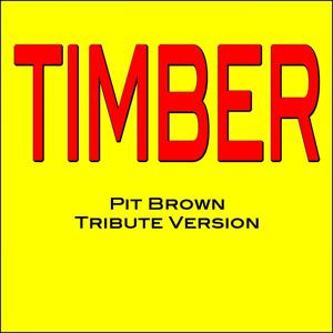 Timber (Tribute Version)